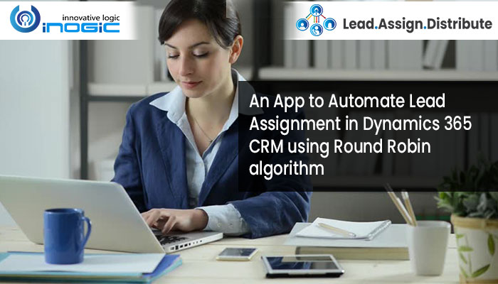 Automate-Lead-Assignment-in-Dynamics-365-CRM-using-Round-Robin-Algorithm-2.jpg